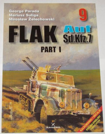 Flak Auf SdKfz 7 - Part I, by G. Parada & Others (Kagero 9)